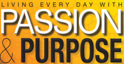 Ever Thought About Passion and Life's Purpose?